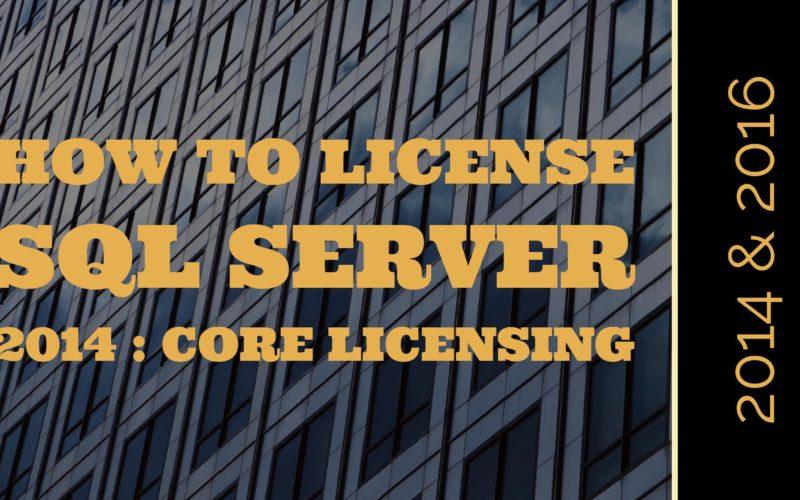 SQL Server 2014 Core Licensing
