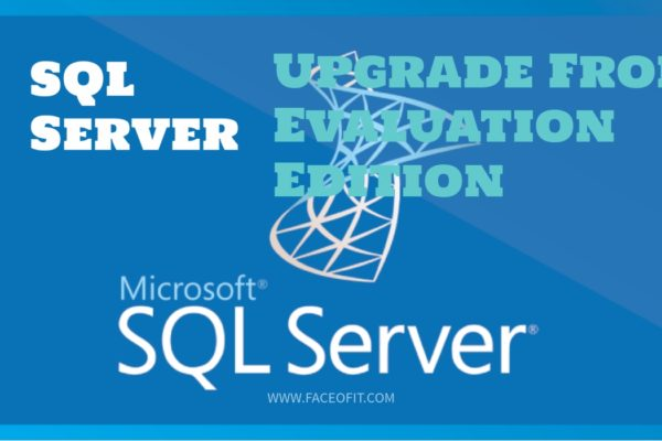 Upgrade from Expired SQL Evaluation Edition