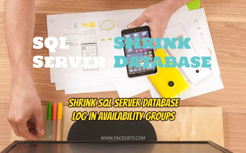 Shrink SQL Server Database Log in Availability Groups