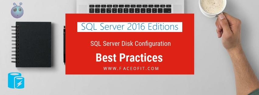 SQL Server Disk Configuration
