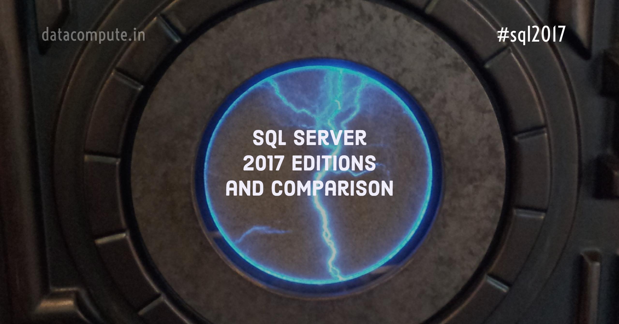 SQL Server 2017 Editions