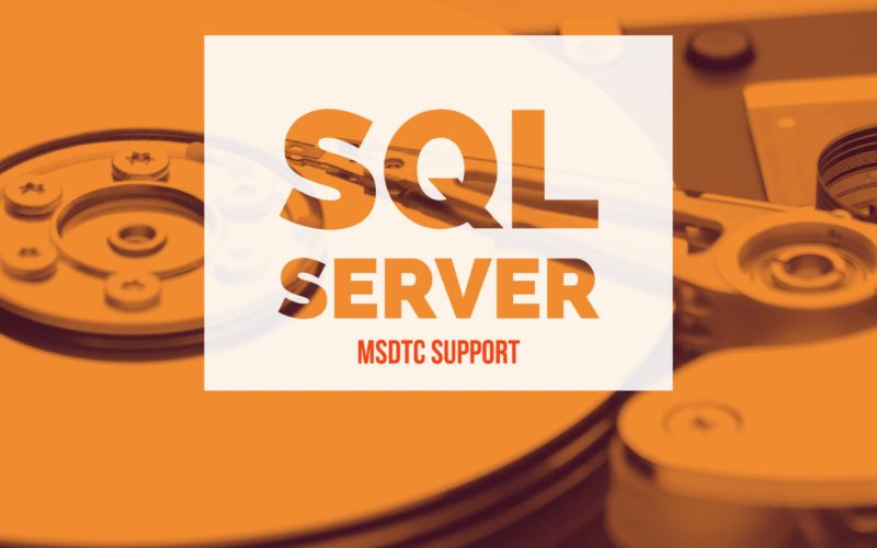SQL Server MSDTC Support for Always On Availability Groups