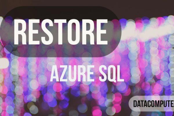 Restore Azure SQL Database