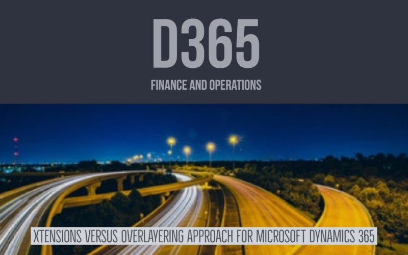 Extensions Overlayering Microsoft Dynamics 365 for Finance and Operations