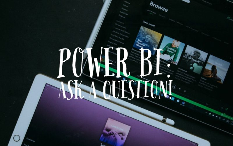 Q&A in PowerBI: Using Ask a Question feature in PowerBI