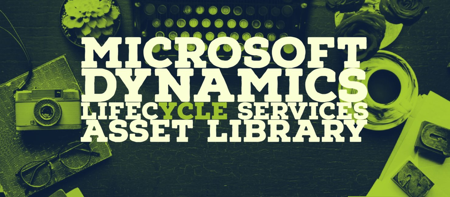 Microsoft Dynamics Lifecycle Services Asset Library