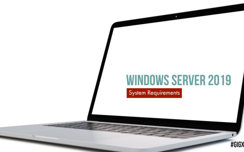 Windows Server 2019 System Requirements