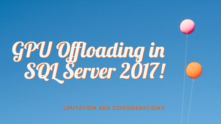 GPU Offloading in SQL Server 2017