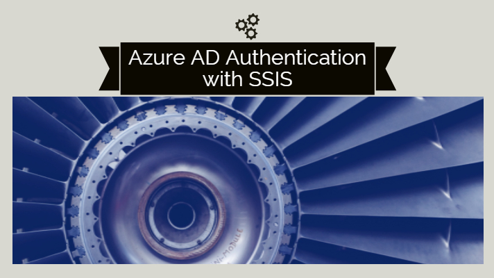 Azure AD Authentication with SSIS