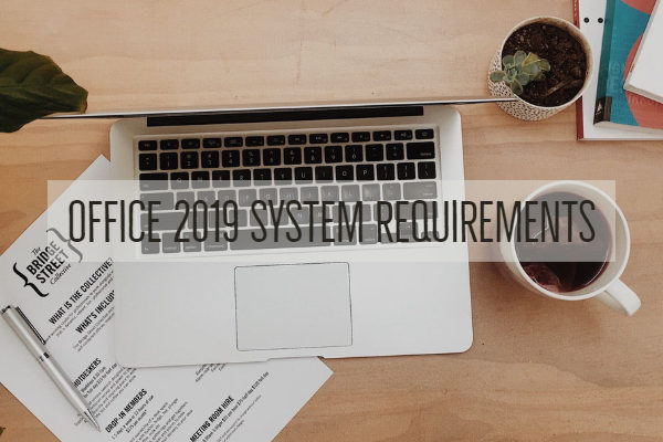 Office 2019 System Requirements
