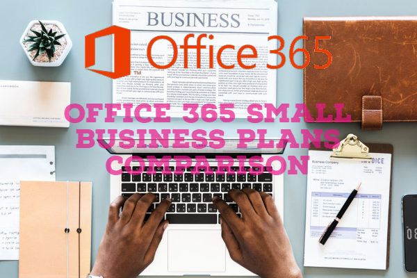 Office 365 Small Business Plans Comparison