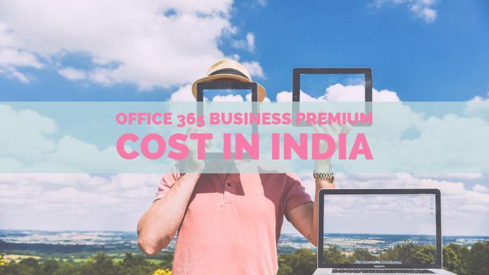 Office 365 Business Premium Cost in India