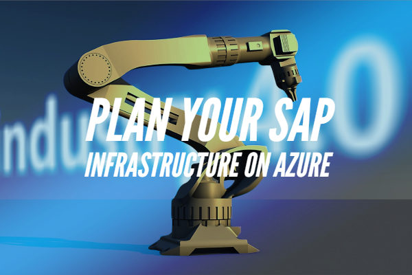 Plan your SAP infrastructure on Azure