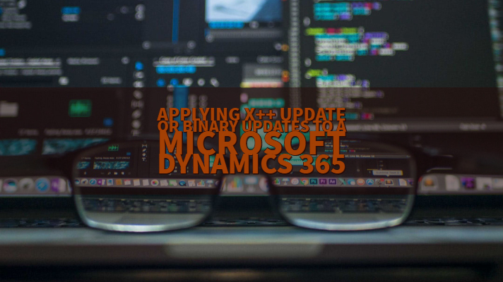 Applying X++ Update Or Binary Updates To a Microsoft Dynamics 365