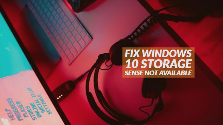 Fix Windows 10 Storage Sense Not Available