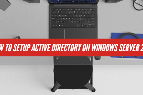 How to Setup Active Directory on Windows Server 2019