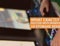 What exactly is deleted with Windows 10 Storage Sense?