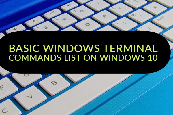 Basic Windows terminal commands list on Windows 10
