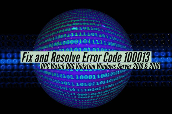 Fix and Resolve Error Code 100013