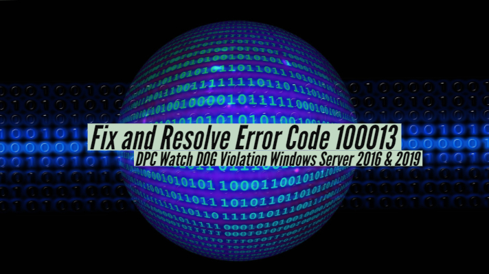 Fix and Resolve Error Code 100013