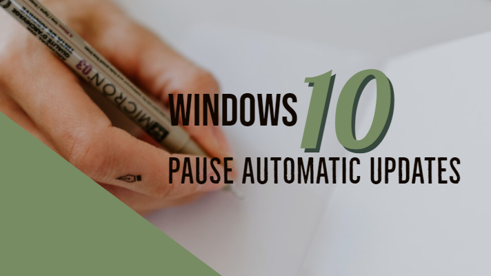 How To Pause Windows 10 Updates - Automatic Update Assistance