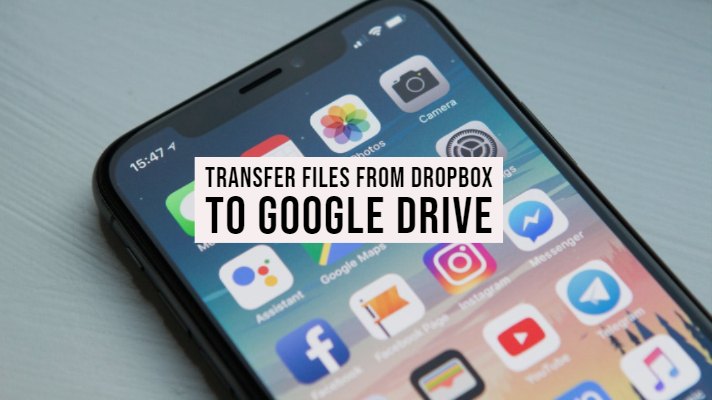 How to Transfer files From Dropbox to Google Drive on iPhones or iPads