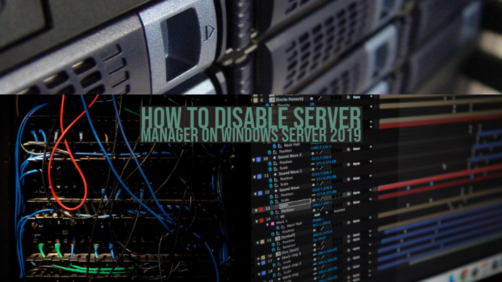 How to Disable Server Manager on Windows Server 2019