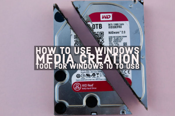 How to Use Windows Media Creation Tool For Windows 10 to USB