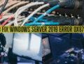 How to Fix Windows Server 2019 error 0x87e10bc6
