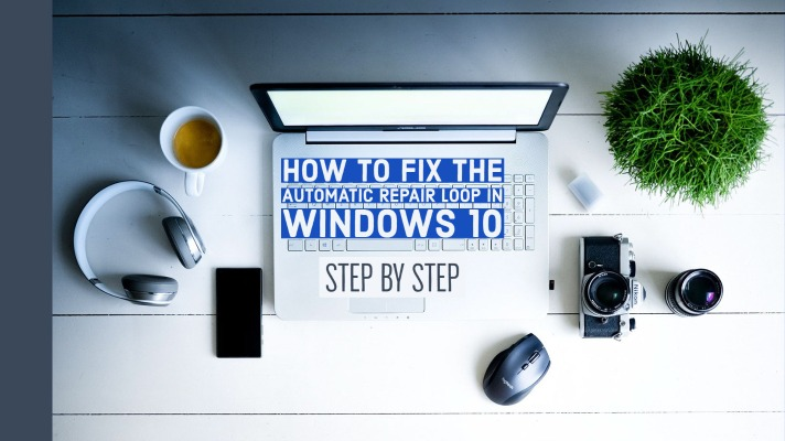 How to Fix the Automatic Repair Loop in Windows 10