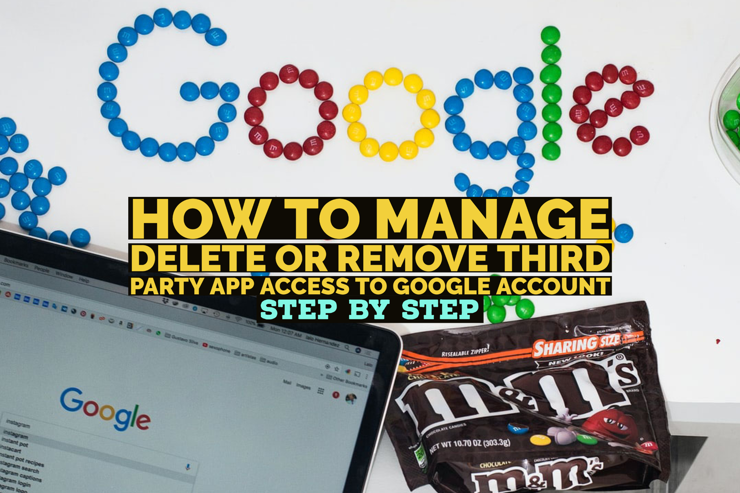 How to Manage delete or remove third party app access to Google account