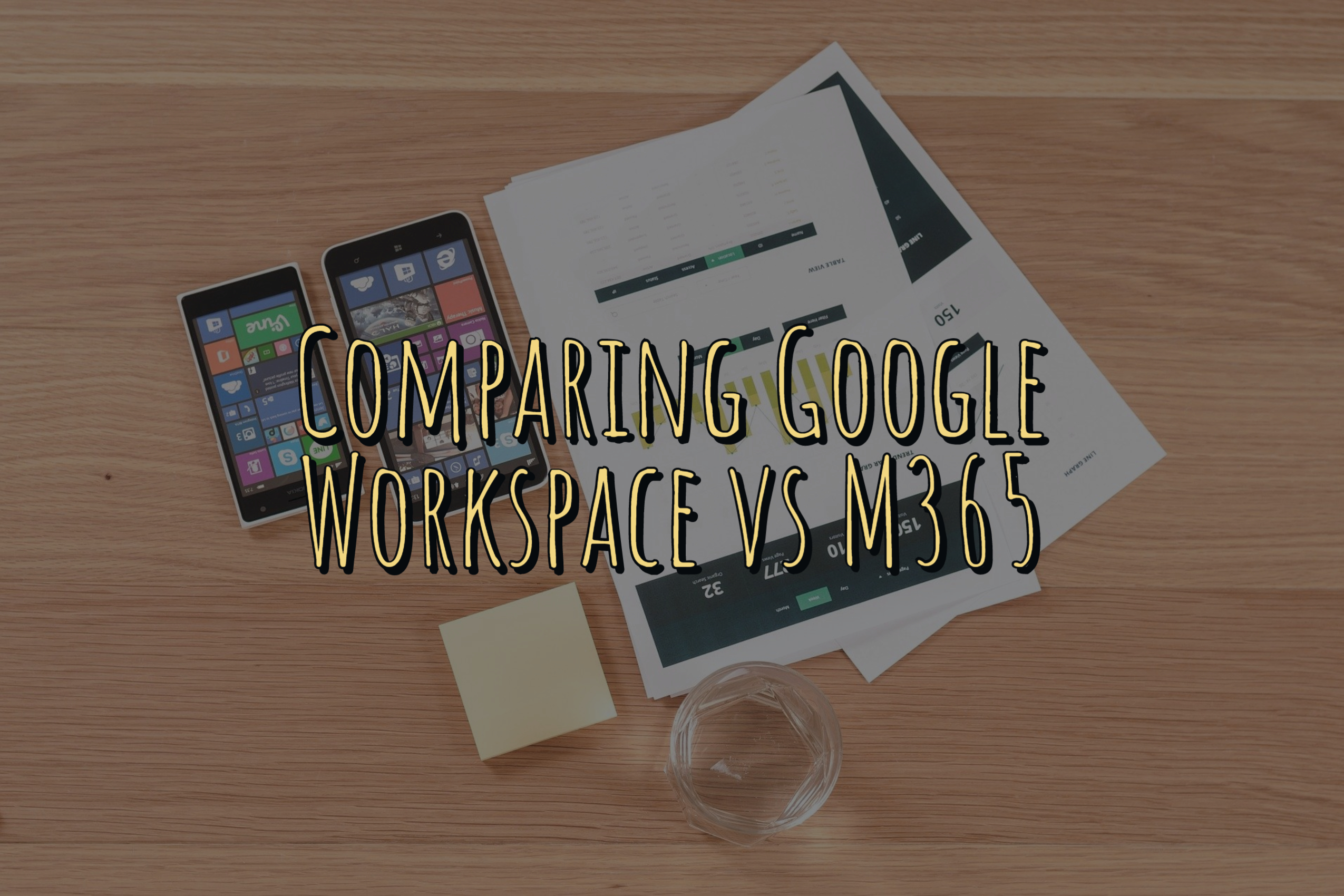Comparing Google Workspace vs M365