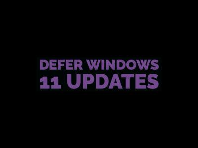 Defer Windows 11 Updates