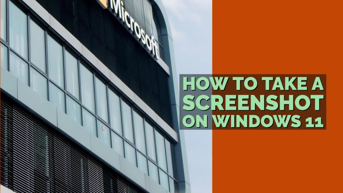 How to take a Screenshot on Windows 11