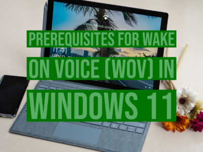 What are the Prerequisites for Wake on Voice (WoV) in Windows 11